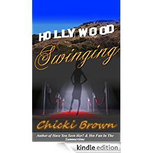 Hollywood Swinging by Chicki Brown