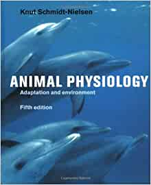 Animal physiology adaptation and environment by knut schmidt-nielsen