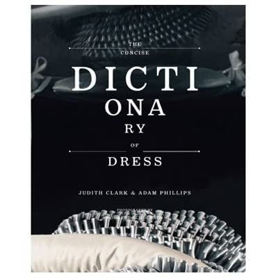 The Concise Dictionary of Dress (Hardback)