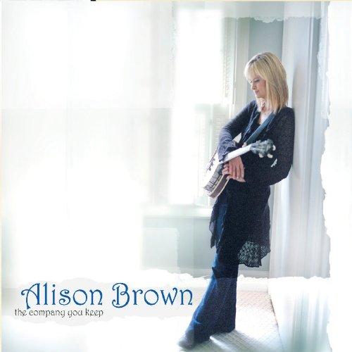 THE COMPANY YOU KEEP ALISON BROWN 74482-2
