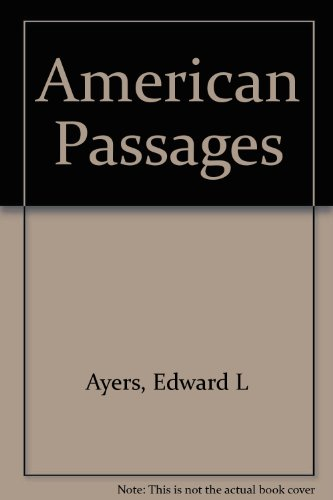 American Passages: A History of the U.S.