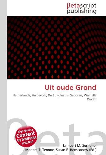 Uit oude Grond: Netherlands, Heidevolk, De Strijdlust is Geboren, Walhalla Wacht