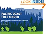 Pacific Coast Tree Finder: A Pocket M...