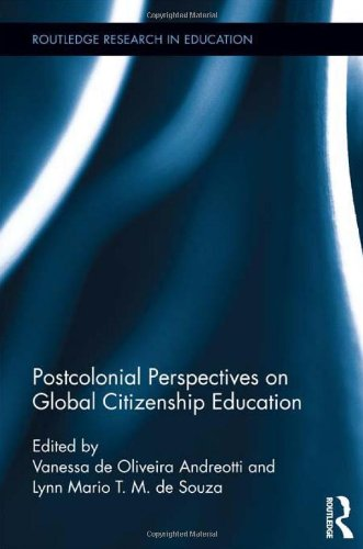 Postcolonial Perspectives on Global Citizenship Education (Routledge Research in Education)