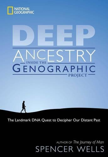 Deep Ancestry: Inside the Genographic Project