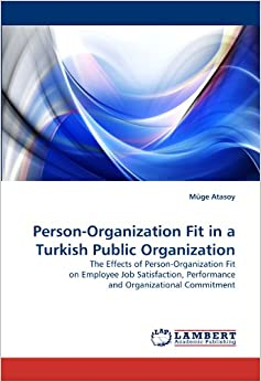"""person organization fit Person-organization fit (or p-o fit) the second type of fit, the main focus of this  article, is known as """"person-organization fit"""" it is much less."""