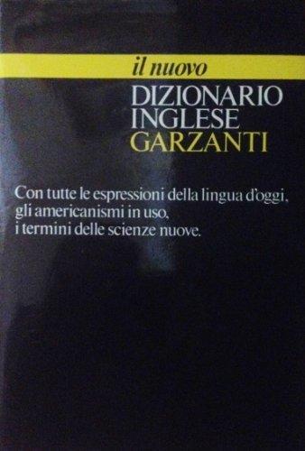 Garzanti Bilingual Dictionaries: Il Nuovo Dizionario Inglese Garzanti (Italian Edition) (Italian Dictionary Garzanti compare prices)