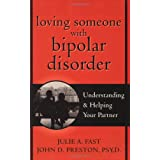 Loving Someone with Bipolar Disorder ~ John Preston