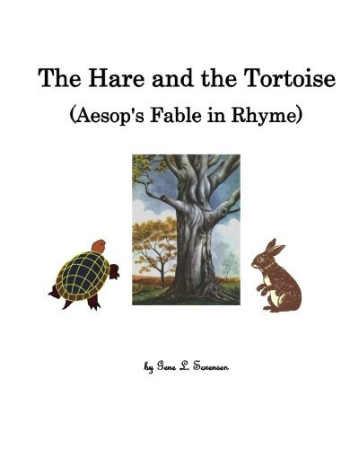 the-hare-and-the-tortoise-aesops-fable-in-rhyme-by-mr-gene-l-sorensen-2014-07-28
