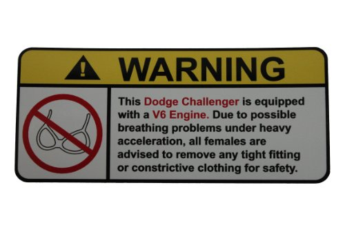 Dodge Challenger V6 No Bra, Warning Decal, Sticker