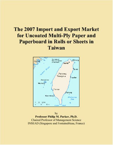 The 2007 Import and Export Market for Uncoated Multi-Ply Paper and Paperboard in Rolls or Sheets in Taiwan