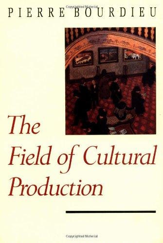 The Field of Cultural Production PDF