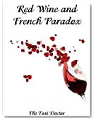 Red Wine and the French Paradox