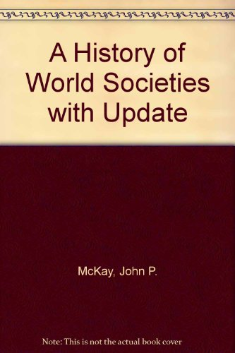 A History of World Societies with Update