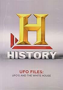 UFO Files: Ufo's & The White House