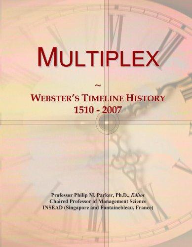 multiplex-websters-timeline-history-1510-2007