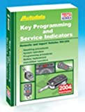 img - for 2004 Key Programming and Service Indicators (1994-03) (Autodata Key Programming & Service Indicators) book / textbook / text book