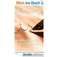 Handwriting: A Beginners Guide to Graphology (English Edition)