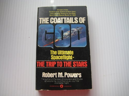 Coattails of God: The Ultimate Spaceflight - The Trip to the Stars PDF