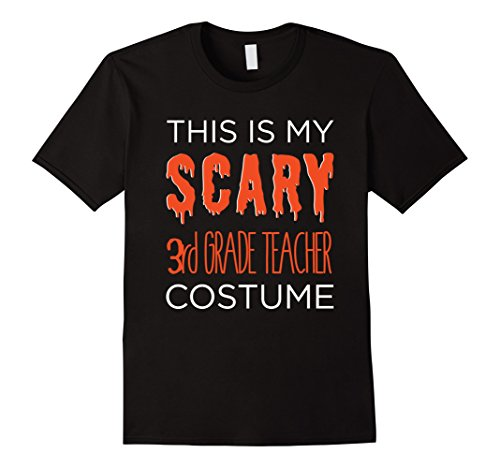 Men's My SCARY 3rd Grade Teacher Costume Fun School Halloween Tee 2XL Black (School Teacher Costume)