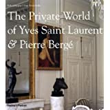 The Private World of Yves Saint Laurent & Pierre Bergeby Robert Murphy