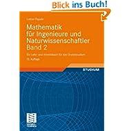 Mathematik für Ingenieure und Naturwissenschaftler Band 2: Ein Lehr- und Arbeitsbuch für das Grundstudium: Ein...