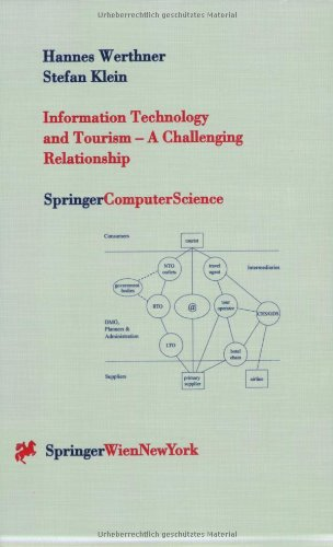 Information Technology and Tourism  -  A Challenging Relationship (Springer Computer Science)