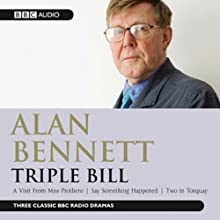 Alan Bennett: Triple Bill  by Alan Bennett Narrated by Hugh Lloyd, Patricia Routledge, Judi Dench