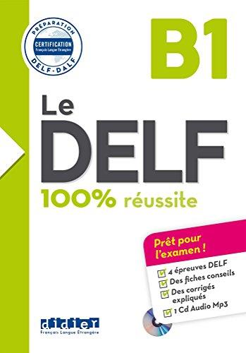 Le DELF B1 : 100% réussite