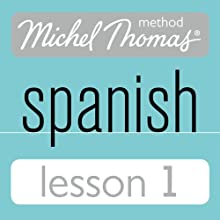 Michel Thomas Beginner Spanish, Lesson 1 Audiobook by Michel Thomas Narrated by Michel Thomas