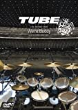 TUBE LIVE AROUND 2009-WE'RE BUDDY- LIVE & DOCUMENTARY [DVD]