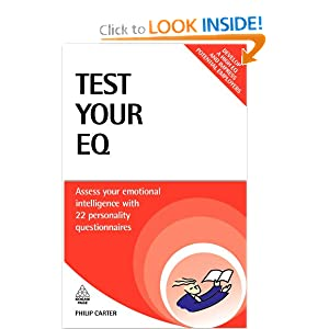 Test Your EQ: Assess Your Emotional Intelligence with 22Personality Questionnaires (Testing Series) Philip J. Carter