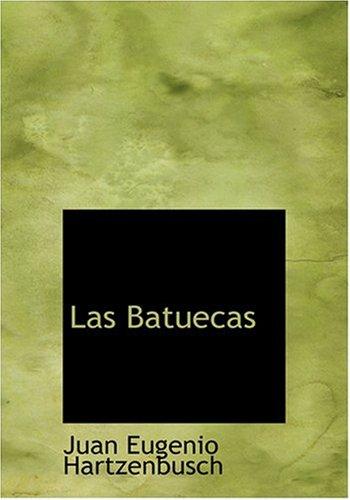 Las Batuecas (Large Print Edition)