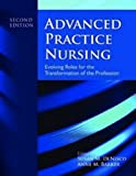Advanced practice nursing : evolving roles for the transformation of the profession