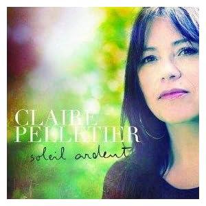 Claire Pelletier – Soleil ardent
