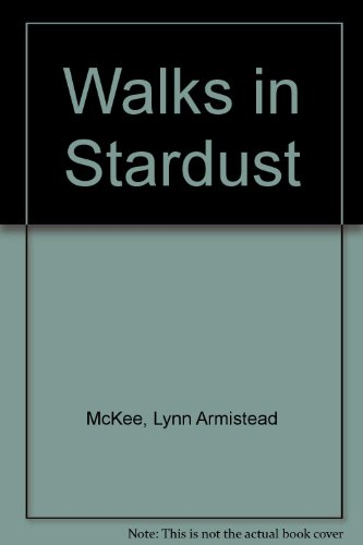 Walks in Stardust