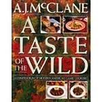 Taste of the Wild: A Compendium of Mo...