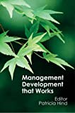 img - for Management Development that Works book / textbook / text book