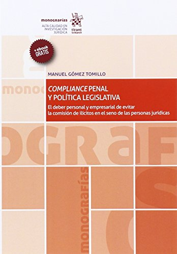 Compliance Penal y Política Legislativa (Monografías)