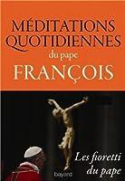 Méditations quotidiennes du pape François, Les fioretti du pape
