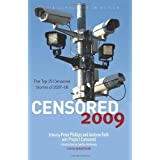 Censored 2009 (Censored: The News That Didn't Make the News -- The Year's Top 25 Censored Stories)by Phillips