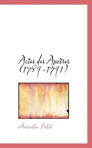 Actes des Apotres (1789-1791)