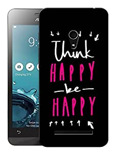 """Humor Gang Think Happy Be Happy Printed Designer Mobile Back Cover For """"Asus Zenfone 6"""" (3D, Matte, Premium Quality Snap On Case)"""