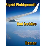 """Und tsch�ssvon """"Sigrid  Wohlgemuth"""""""