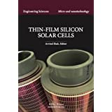 Thin-Film Silicon Solar Cellsby Arvind Victor Shah