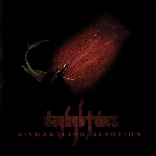 Daylight Dies-Dismantling Devotion-CD-FLAC-2006-FLaKJaX Download