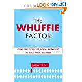 The Whuffie Factor byHunt