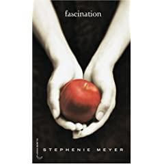 Saga Fascination, Tome 1 : Fascination