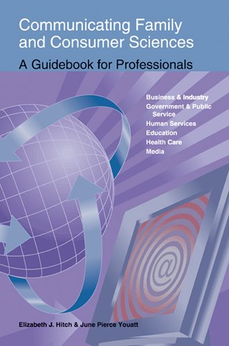 Communicating Family and Consumer Sciences: A Guidebook for...