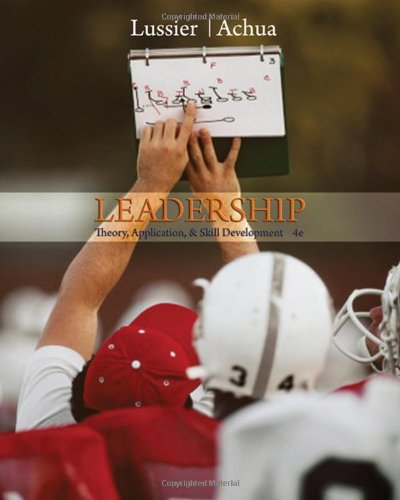 Leadership: Theory, Application, & Skill Development...